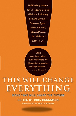 This Will Change Everything By Brockman, John (EDT)