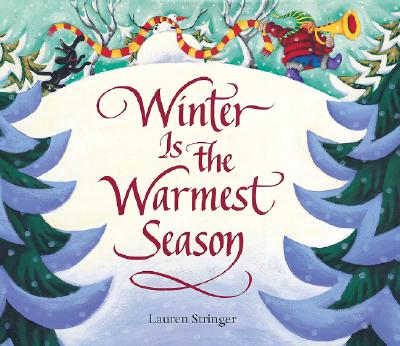 Winter Is The Warmest Season By Stringer, Lauren